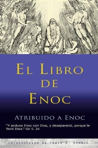 El Libro de Enoc (Spanish Edition) [Enoc] (Tapa Blanda)