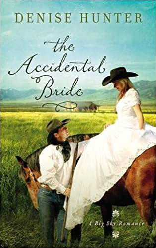 Accidental Bride (A Big Sky Romance)