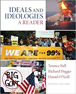 Book Ideal and Ideologies: A Reader (9th Edition) by Ball, Terence, Dagger, Richard, O'Neill, Daniel I. (2014)