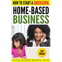 How to Start a Successful Home Based Business