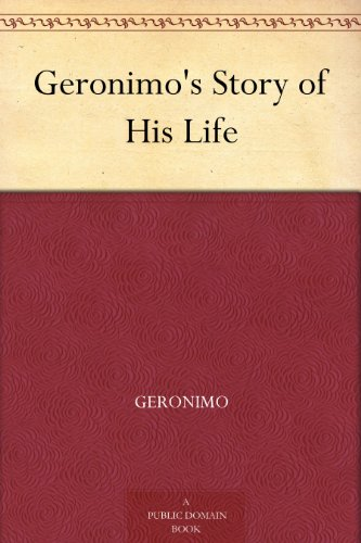 Geronimo's Story of His Life by [Geronimo]