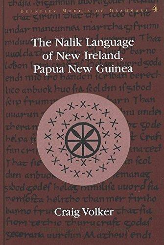 The Nalik Language of New Ireland, Papua New Guinea...