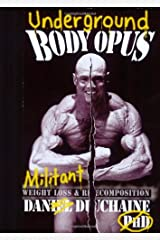 Underground Bodyopus: Militant Weight Loss & Recomposition Paperback