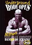 Underground Bodyopus: Militant Weight Loss & Recomposition