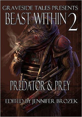Beast Within 2: Predator & Prey (The Beast Within)