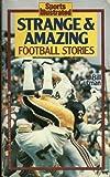 Sports Strange and Amazing Football Stories, Bill Gutman, 0671707167
