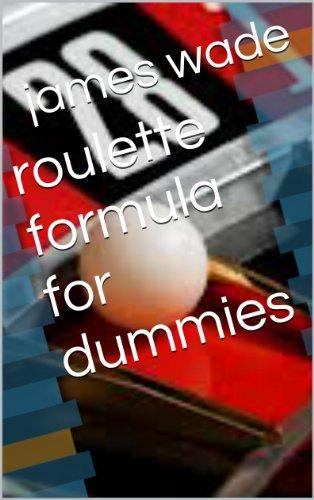 roulette formula for dummies