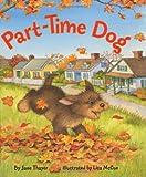 Part-Time Dog, Jane Thayer, 0060296925
