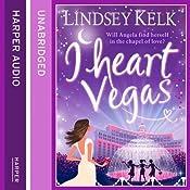 I Heart Vegas | Lindsey Kelk