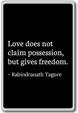 Amazoncom Love Does Not Claim Possession But Giv