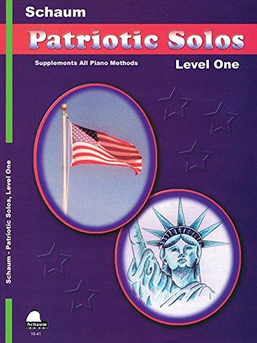 Patriotic Solos Lev 1 (Book Solos Schaum Patriotic)