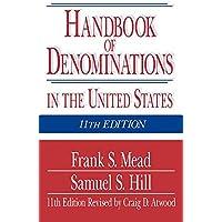Handbook of Denominations In The U.S. 11Th Edition