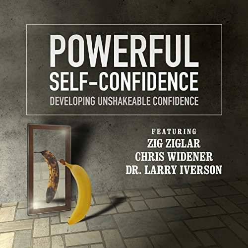 Powerful Self-Confidence: Developing Unshakeable Confidence Audiobook [Free Download by Trial] thumbnail