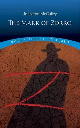 The Mark of Zorro (Dover Thrift - Screenplay Romance True