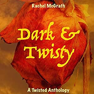 Dark & Twisty Audiobook