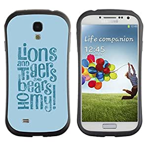 All-Round híbrido de goma duro caso cubierta protectora Accesorio Generación-I BY RAYDREAMMM - Samsung Galaxy S4 I9500 - Lions Tigers Bears Oh Quote Fairytale Life Positive