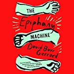 The Epiphany Machine | David Burr Gerrard