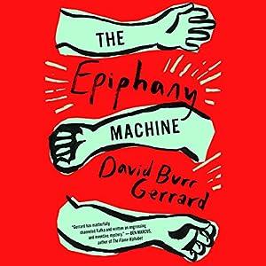 The Epiphany Machine Audiobook