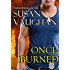 Once Burned (Task Force Eagle Book 3)
