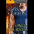 Once Burned (Task Force Eagle Book 3)