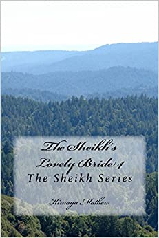 The Sheikh's Lovely Bride 4: The Sheikh Series
