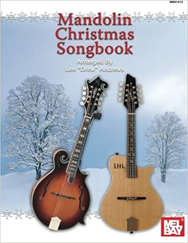 Amazon com: Mel Bay Mandolin Christmas Songbook (9780786623129): Lee