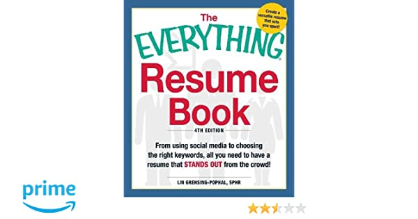the everything resume book from using social media to choosing the right keywords all you need to have a resume that stands out from the crowd