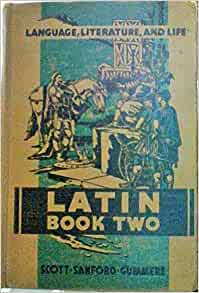 Latin Book Two Language, Literature, and Life: Harry ...