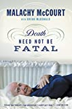 img - for Death Need Not Be Fatal book / textbook / text book