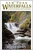 New York Waterfalls, Scott E. Brown, 0811705862