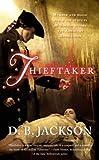Thieftaker (The Thieftaker Chronicles) by D. B. Jackson (2013-07-02)