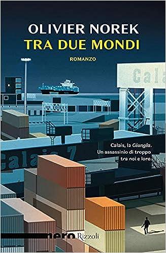 Amazon Fr Tra Due Mondi Olivier Norek M Ferrara Livres