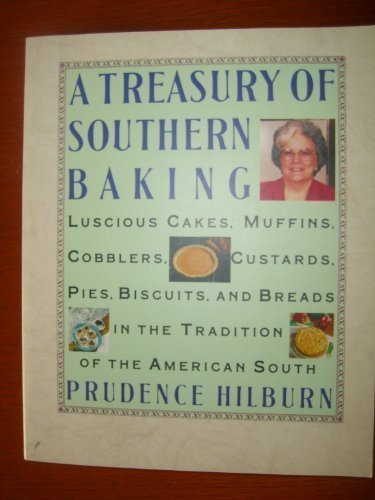 A Treasury Of Southern Baking Luscious Cakes Cobblers Pies