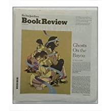 The New York Times Book Review - September 24, 2017 - Ghosts On the Bayou