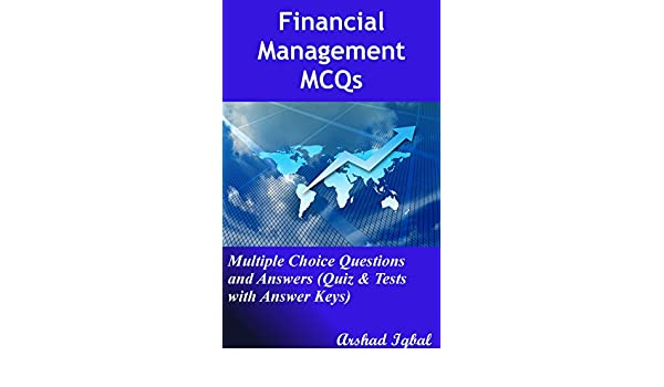 International financial management multiple choice questions ebook amazon financial management mcqs multiple choice questions and amazon financial management mcqs multiple choice questions and fandeluxe Choice Image