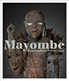 Mayombe: Ritual Statues from Congo