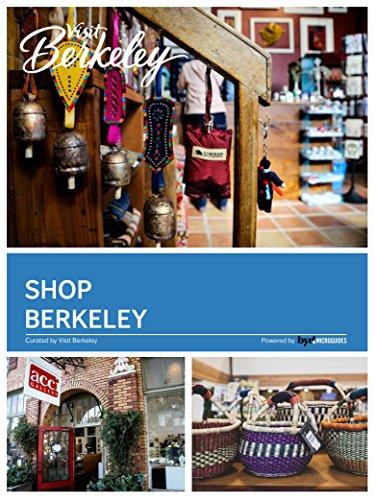 Shop Berkeley (Visit Berkeley)