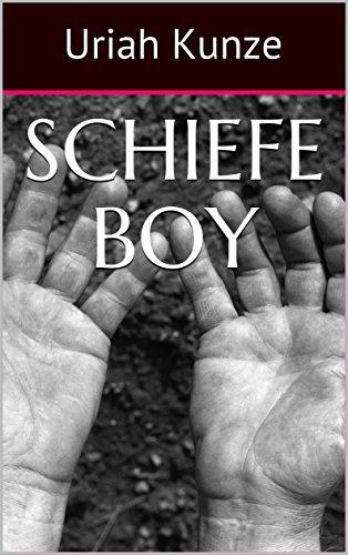 Schiefe Boy (German Edition)