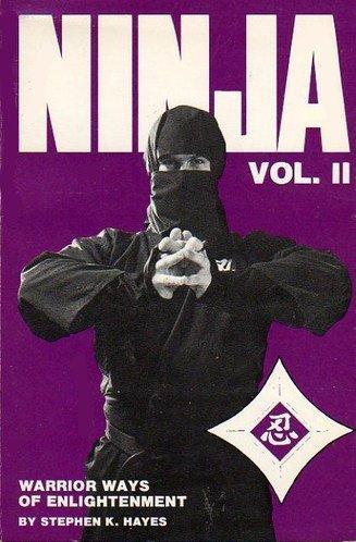 Ninja Volume II - Warrior Ways of Enlightenment