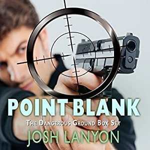 Point Blank: Five Dangerous Ground Novellas Audiobook