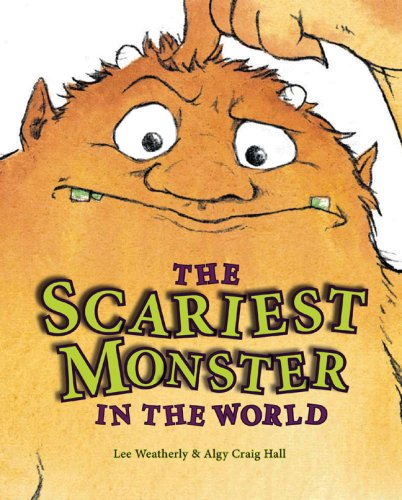 The Scariest Monster in the (Scariest Monsters)