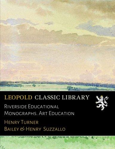 Download Riverside Educational Monographs. Art Education ebook