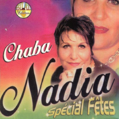 Amazon.com: Zawali: Chaba Nadia: MP3 Downloads