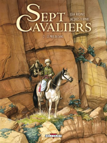 Book cover from Sept Cavaliers, Tome 2 (French Edition) by JACQUES TERPANT JEAN RASPAIL