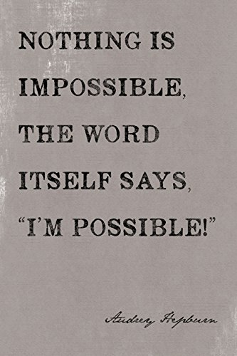 Nothing Is Impossible, motivational poster