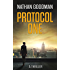 Protocol One: A Thriller (The Special Agent Jana Baker Spy-Thriller Series Book 1)