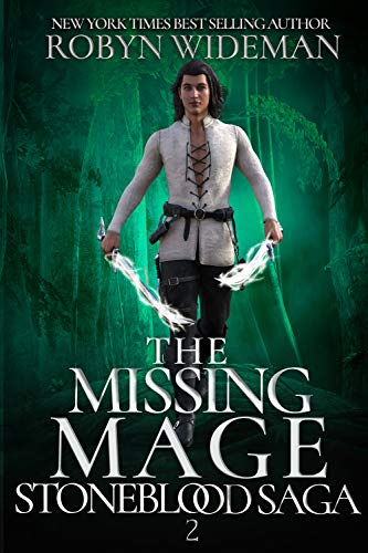 The Missing Mage (Stoneblood Saga Book -