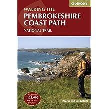 Walking The Pembrokeshire Coast Path National Trail