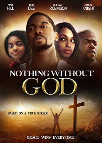 Nothing Without God by Maverick Entertainment Group