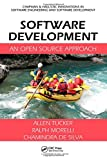 img - for Software Development: An Open Source Approach (Chapman & Hall/CRC Innovations in Software Engineering and Software Development Series) book / textbook / text book